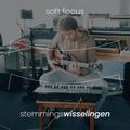 Soft Focus for Stemmingswisselingen