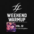 #WeekendWarmup Vol. 12 - Justin Stringfellow