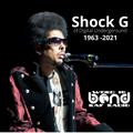 A Tribute to Shock G (Digital Underground)