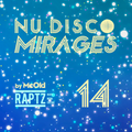 NuDisco Mirages #14 by McOld
