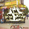 I'm from F*uckin New York - Bars & Beats - New York Hip Hop