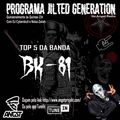 Programa Jilted Generation na Angst Radio Edição 28 - TOP 5 Banda BK-81