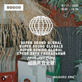 Super Sound Global w/ Balearic Eric (19/11/20)
