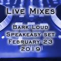 02-23-19 - Bark Loud Speakeasy Set - FetchNW