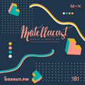 DJ MoCity - #motellacast E181 - now on boxout.fm [25-11-2020]