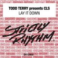 Todd Terry's Lay It Down Strictly Mixer Part 2