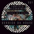 Foxfield Recordings Classic Mix Series 001 Derrick Da House