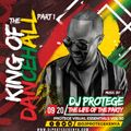 Dj Protege - King of the dancehall (part 1 audio)