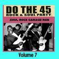 Do the 45 Rock & Soul Party, Vol. 7 (DJ Pete Pop) February 7th, 2021
