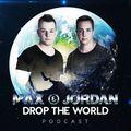 """Drop the World""Podcast 22 - MAX & JORDAN"
