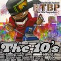 BTBP DJ's Present - The 10's NYE Mix