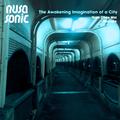 Nusasonic Mix #3: The Awakening Imagination of A City (by Yuen Chee Wai)