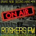 Rockers.FM #24 - Brand New Second Hand