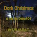 disko404 Podcast #52 T.W.a.t.E.o.T. - Dark Christmas