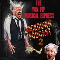 The Von Pip Musical Express Lockdown Podcast 2 - May 2020
