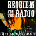 Requiem For The Radio - 11.29.2020 - Covers