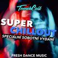 TomekCast #086 - SPECIÁLNÍ SOBOTNÍ SUPER CHILLOUT VOL.008 (22.5.2021)