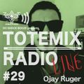 Episode 29 : TOTEMIX with Ojay Ruger from Italy