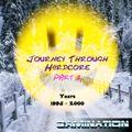 Journey Through Hardcore: Years 1995 to 2000, Part 2