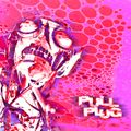Pull The Plug - 29 April 2021