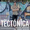 Tectónica Radio - Isolation Mixtape por Ciudad Satélite