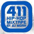 411 HIP-HOP MIXTAPE (411 VIDEO MAGAZINE TRIBUTE)
