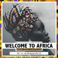 Welcome To Africa Vol 10 - By @DJScyther