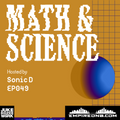 Math & Science Ep. 049