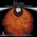 Soul Jazz Funksters - 4 Hero Tribute mix