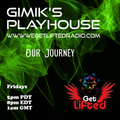 GiMiK's PlayHouse Our Journey July 9th 2021   WGLR
