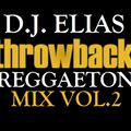 DJ Elias - Throwback Reggaeton Mix 2020 Vol.2