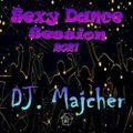 DJ. Majcher - Sexy Dance Session 2021