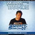2019-01-26 - Aquatic Simon - We Love Trance CE 031 - Nitrous Oxide B-Day Party (Base Club - Poznan)