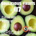 Soulicious Fruits #117 w. DJF@SOUL