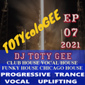 TOTYcoloGEE 2021 - 07 - DJ TOTY GEE Live