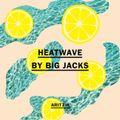 DJ Big Jacks - Heatwave