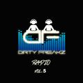 Dirty Freakz Radio Vol 5