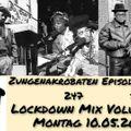 Zungenakrobaten Episode 247 - Lockdown Mix Volume 24 vom 10.05.2021