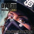 Dj Dan Mixtape scratch Hip-Hop RAP Nigga vol8