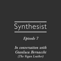Synthesist Episode 7: In Conversation with Gianluca Bernacchi of The Vegan Leather