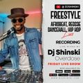 LIVE - Afrobeat, Reggae, Dancehall, Hip Hop, Pop, R&B, Kenyan, DJ Shinski Overdose Friday Live Mix