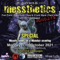 messthetics mondays special