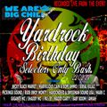LIVE RECORDED FROM The Big Chill House Presents Yardrock Selectors Only Birthday Bash..  22/02/2014
