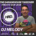 Dj Melody Garagehouse takeover on HRD 19th Feb 2021