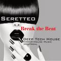 Break The Beat- Deep Tech House LIVE MIX Session-HMHM-House Music House Montreal
