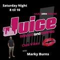 Club Vibez - Marky Burns - Saturday 27th Feb - Juice Radio