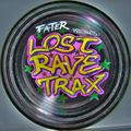 FaTeR - Lost Rave Trax 17
