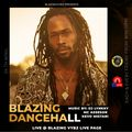 BLAZING VYBZ DANCEHALL MC ASSESSOR X DJ LYNKKY 30 - 4 - 21