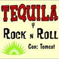 Tequila y Rock & Roll #7 - NAVIDEÑO !!!  con Tomcat