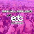 Chris Lake B2B Chris Lorenzo EDC 2018 Las Vegas - full set